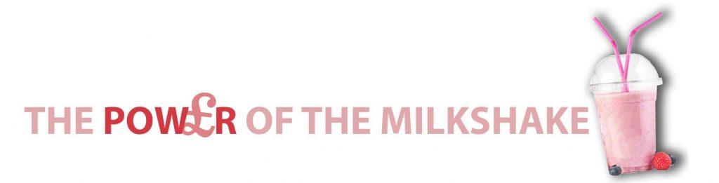 milkshake power