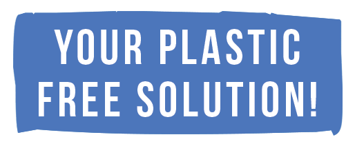 Your Plastic Free Solution Tag line